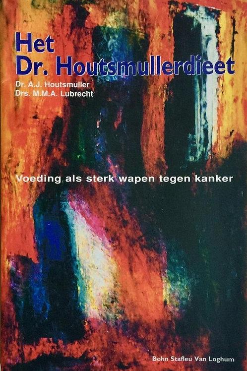 Het Dr. Houtmullerdieet / A. J. Houtmuller