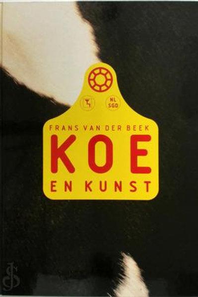 Koe en kunst / F. van der Beek.