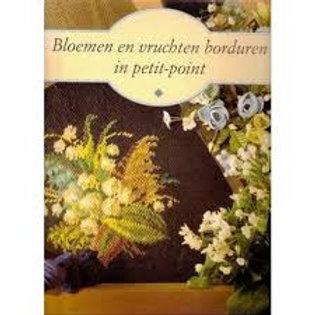 Bloemen en vruchten borduren in petit-point / M. Dessein