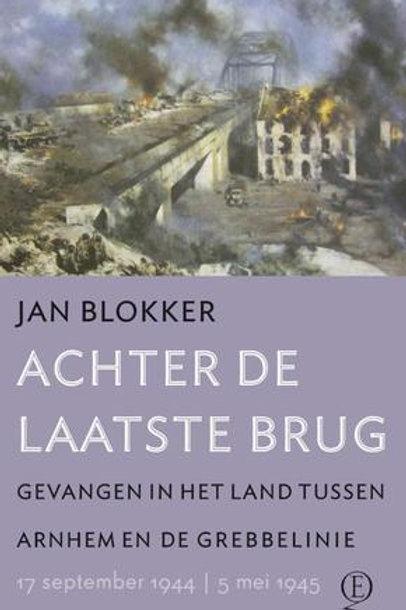 Achter de laatste brug / J. Blokker
