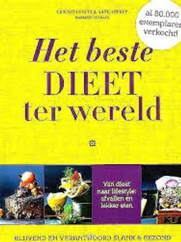 Het beste dieet ter wereld. / C. Bitz & A. Astrup