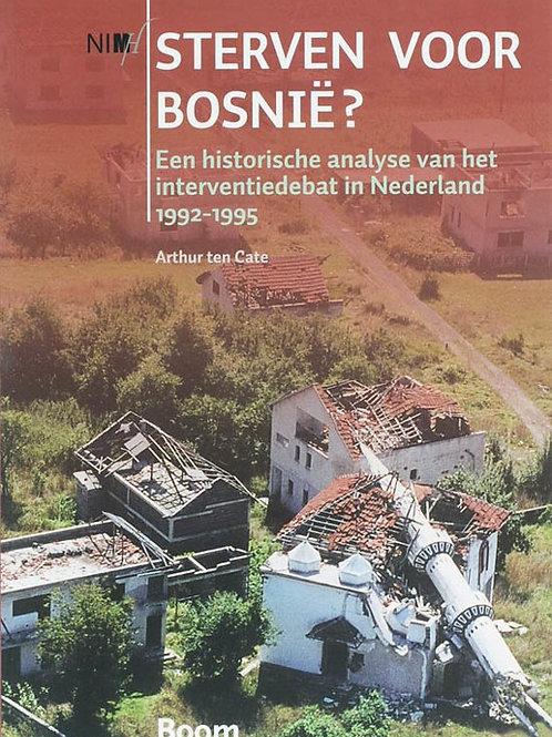 Sterven voor Bosnie? / A. ten Cate