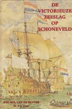 De victorieuze zeeslag op Schoneveld / P. G. Vonk