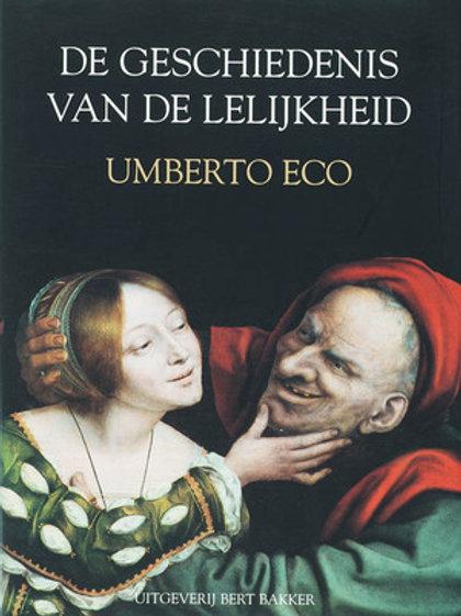 De geschiedenis van lelijkheid / U. Eco.