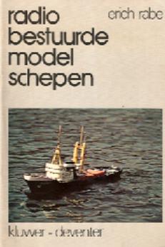 Radio bestuurde model schepen / E. Rabe