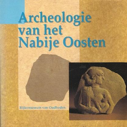 Archeologie van het Nabije Oosten / P. Akkermans
