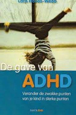 De gave van ADHD / L. Honos