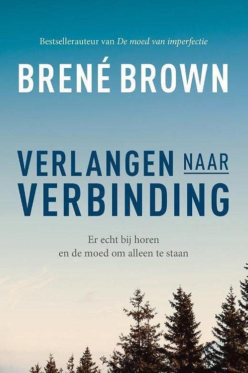 Verlangen naar verbinding / B. Brown