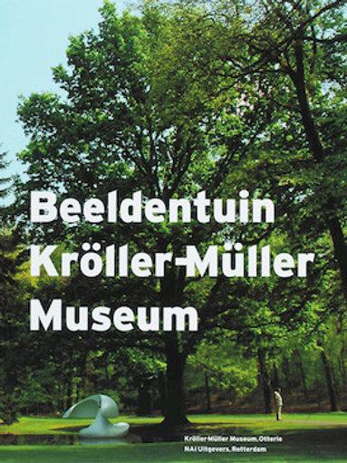 Beeldentuin Kroller-Muller Museum /Kooten. &  T. & M Bloemenheuvel