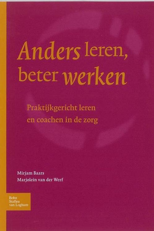 Anders leren, beter werken / M. Baars