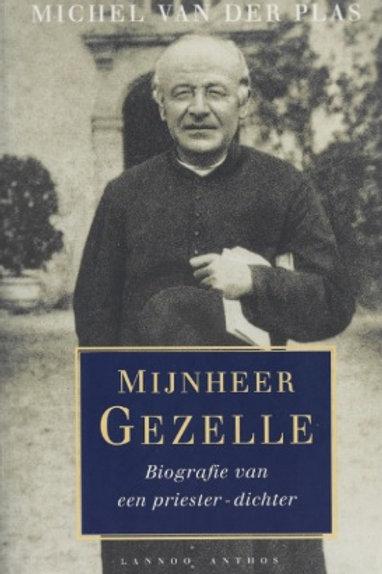 Mijnheer Gezelle / M. van der Plas