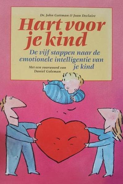 Hart voor je kind / J. Gottman & J. Declaire