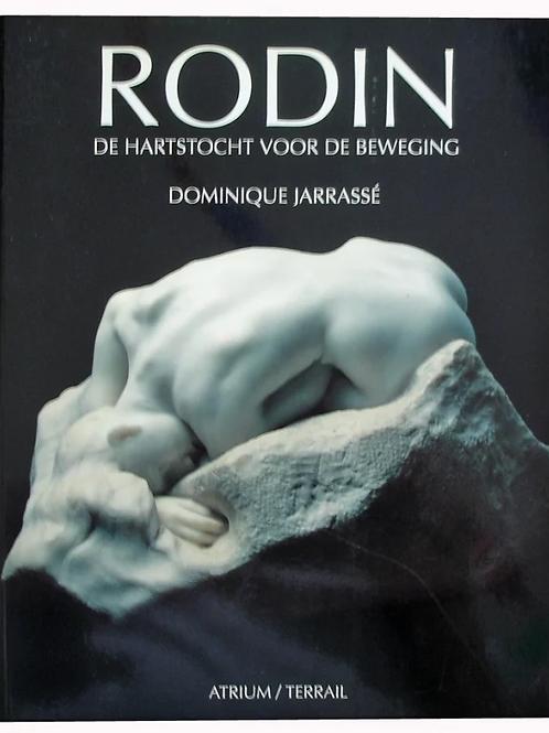 Rodin. De hartstocht voor de beweging / D. Jarrasse