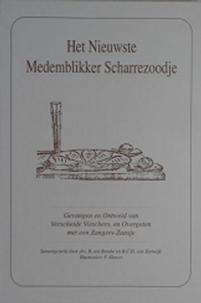 Het nieuwste Medemblikker scharrezoodje / R. ten Broeke