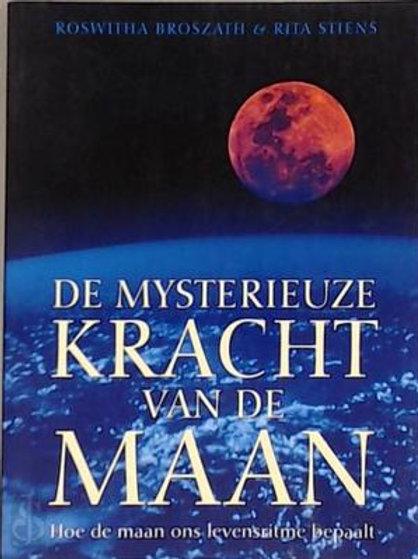De mysterieuze kracht van de maan / R. Broszazth