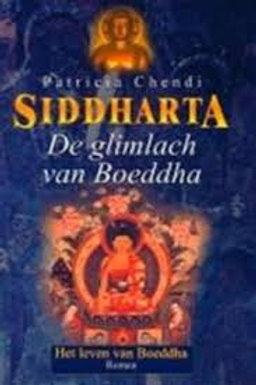 Siddharta De glimlach van Boeddha / P. Chendi
