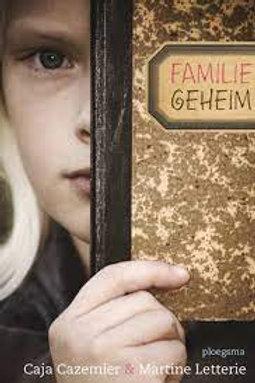 Familie geheim / C. Cazemier & M. Letterie