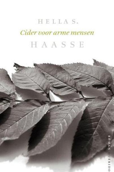 Cider voor arme mensen / Hella S. Haasse