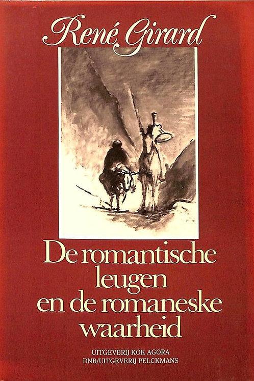 De romantische leugen en de waarheid / R. Girard