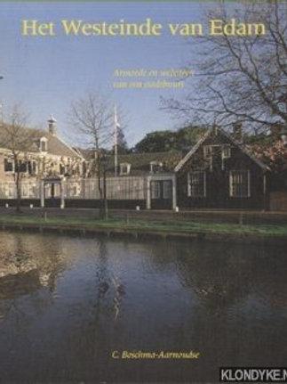 Het Westeinde van Edam. / . Boschma-Aarnoudse