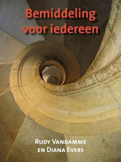 Bemiddeling voor Iedereen / R. van Damme & D. Evers