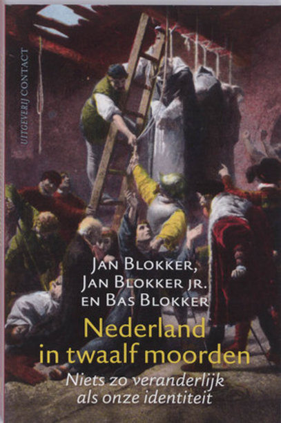 Nederland in twaalf moorden / o.a. J. Blokker