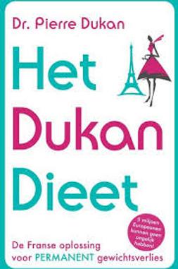 Het Dukan Dieet /P. Dukan