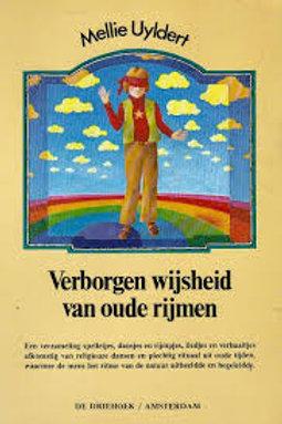 Verborgen wijsheid van oude rijmen / M. Uyldert