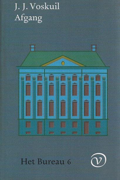Afgang. Het Bureau deel 6 / J. J. Voskuil