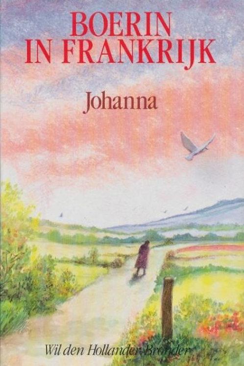 Boerin in Frankrijk Johanna / W.den Hollander