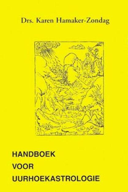 Handboek voor uurhoekastrologie / K. Hamaker-Zondag