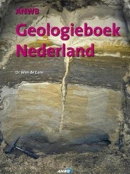 ANWB Geologieboek Nederland / W. de Gans