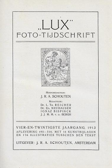 Lux Foto-tijdschrift 1913. / J. R. A. Schouten
