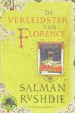 De verleidster van Florence / S.Rushdie.