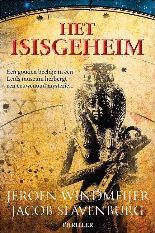 Het Isisgeheim / J. Windmeijer & J. Slavenburg
