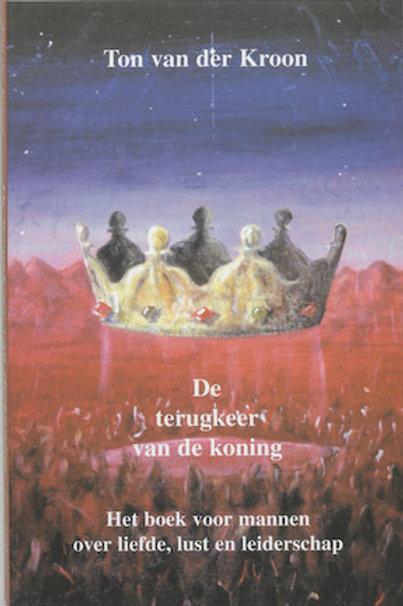 De terugkeer van de koning / T. van der Kroon