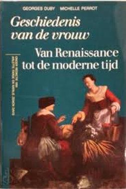 Geschiedenis van de vrouw. Deel 3 / G. Duby & M. Perrot.