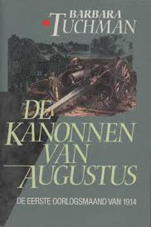 De kanonnen van Augustus / B. Tuchman