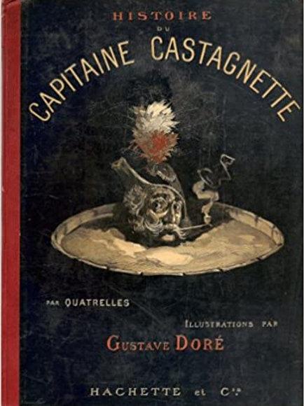 Histoire De L'Intrépide Capitaine Castagnette