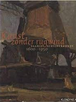 Kunst zonder rugwind 1600-1950 / H. Heijnen