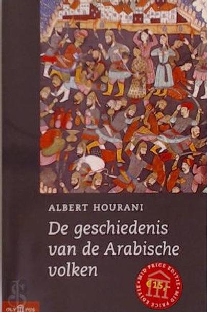 De geschiedenis van de Arabische volken / A. Hourini