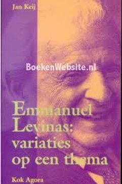 Emmanuel Levinas: variaties op een thema / J. Keij