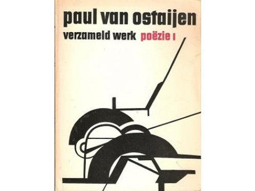 Verzameld werk poezie 1 & 2 / Paul van Ostaijen