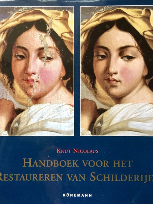 Handboek voor het restauren van schilderijen / K. Nicolaus