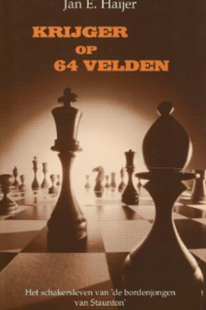 Krijger op 64 velden / J. E. Haijer