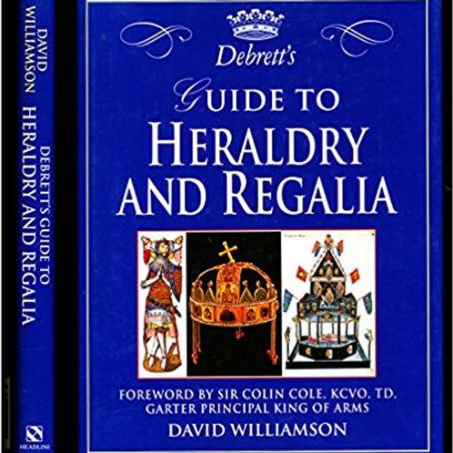 Debrett's Guide to Heraldry and Regalia / D. Williamson