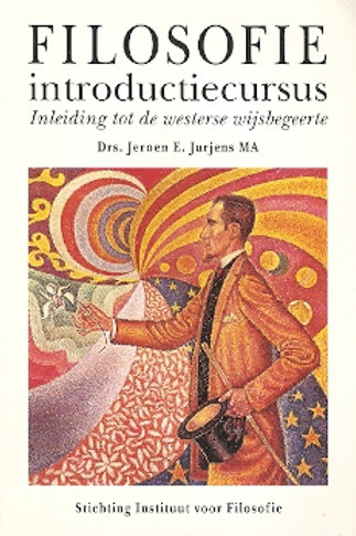 Filosofie introductiecursus / J. E. Jurjens