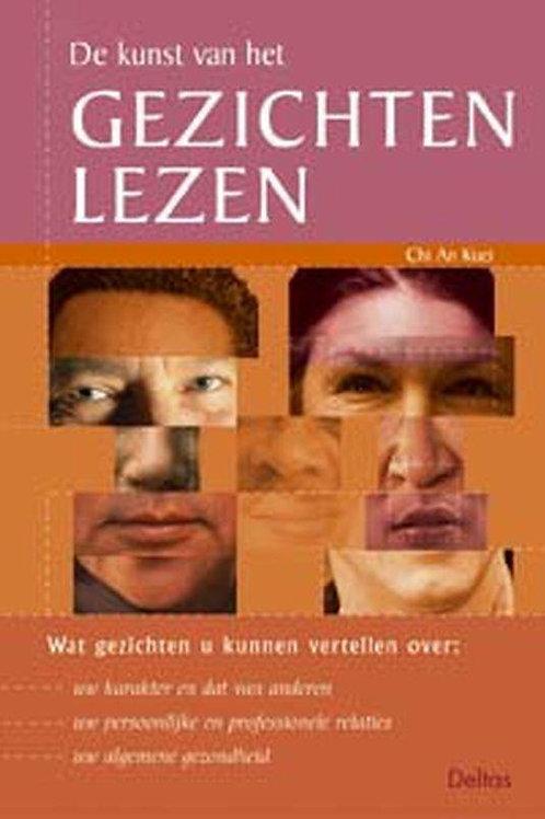 De kunst van het gezichten lezen / Chi An Kuei
