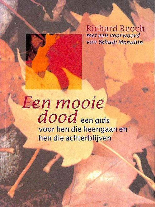 Een mooie dood / R. Rioch