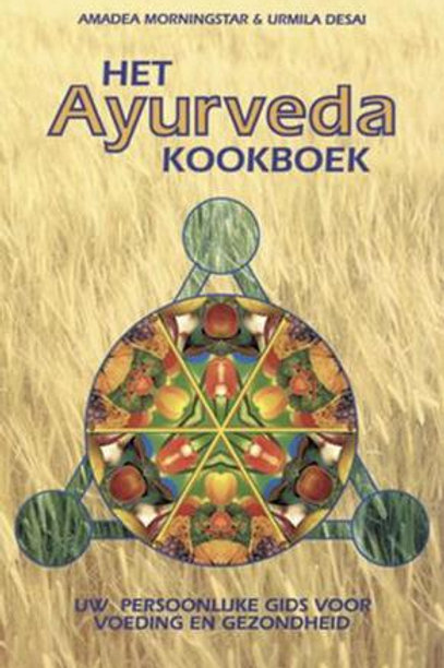 Het Ayurveda kookboek / A. Morningstar & U. Desai